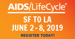 AIDS/LifeCycle June 2-8, 2019 Register Today